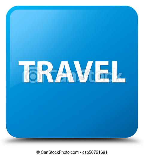 Travel cyan blue square button - csp50721691