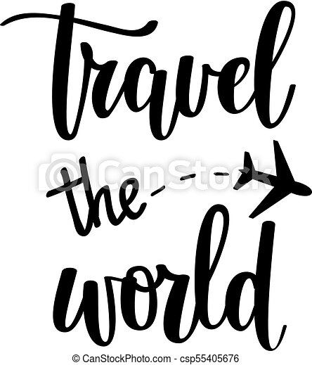 Travel The World Vector Motivational Vacation Inspirational Quote T