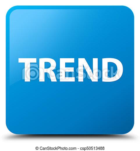 Trend cyan blue square button - csp50513488