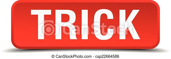 Trick red 3d square button isolated on white - csp22664586