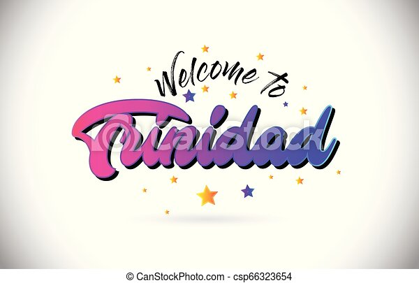 Trinidad Welcome To Word Text with Purple Pink Handwritten Font and Yellow Stars Shape Design Vector. - csp66323654