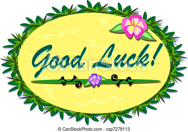 here is a tropical good luck sign with plants and hibiscus vectors rh canstockphoto ca good luck clipart free good luck clip art free