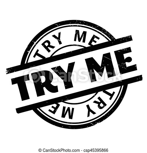 try me rubber stamp grunge design with dust scratches effects can