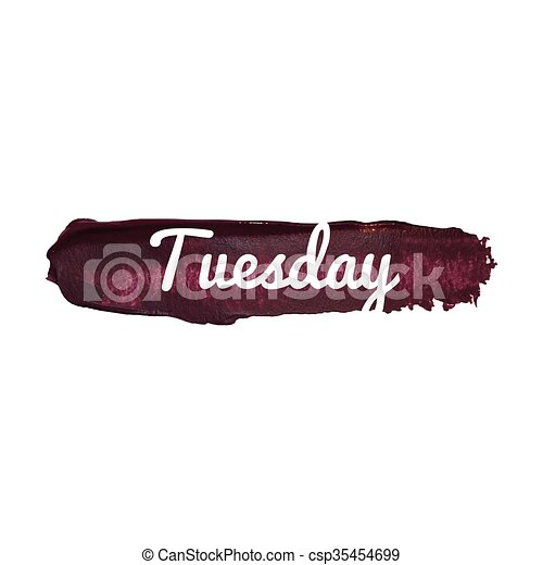 Tuesday, day of the week. weekend vector word hand drawn illustration icon card isolated quote - csp35454699