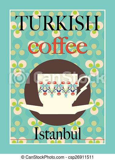 Turkish Coffee  - csp26911511