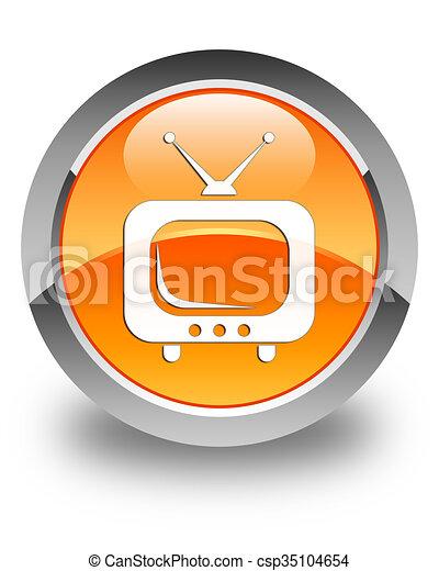 TV icon glossy orange round button - csp35104654