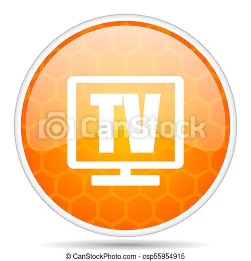 Tv web icon. Round orange glossy internet button for webdesign. - csp55954915