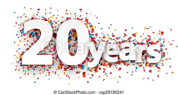Twenty years paper confetti sign. - csp29180241