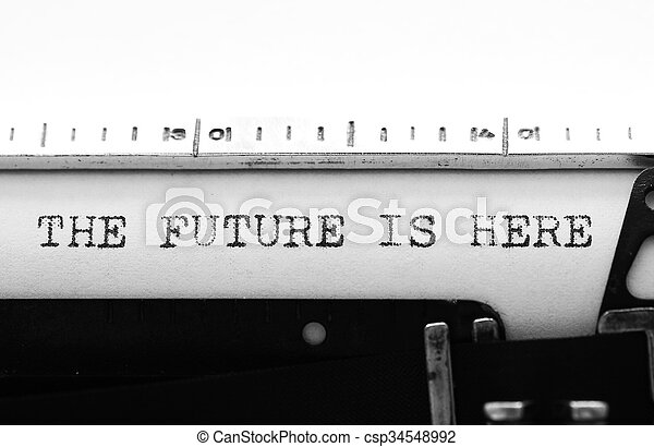 Typewriter. Typing text: the future is here - csp34548992