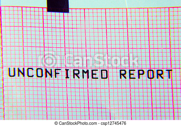 Unconfirmed Report