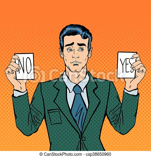Undecided Businessman Making Decision. Man Holding Cards Yes No. Pop Art. Vector illustration - csp38650960