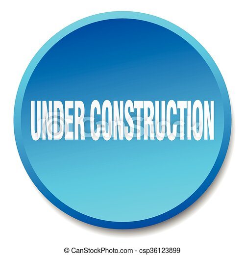 under construction blue round flat isolated push button - csp36123899