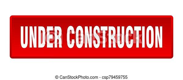 under construction button. under construction square red push button - csp79459755