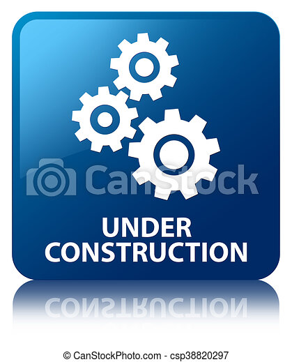 Under construction (gears icon) blue square button - csp38820297