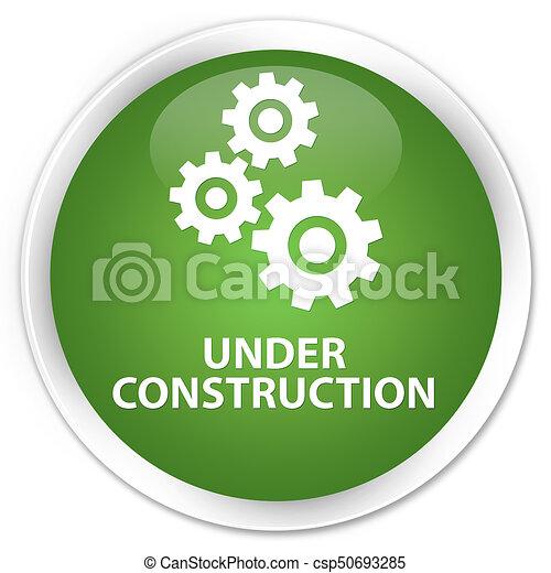 Under construction (gears icon) premium soft green round button - csp50693285