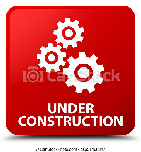 Under construction (gears icon) red square button - csp51466347