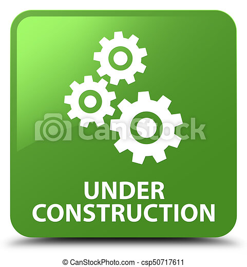 Under construction (gears icon) soft green square button - csp50717611