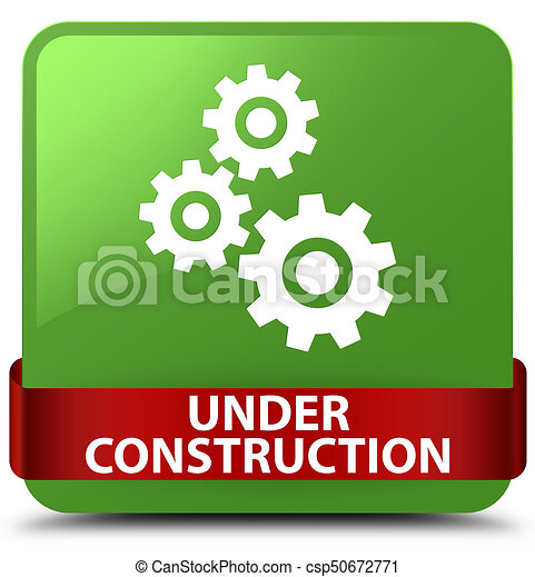 Under construction (gears icon) soft green square button red ribbon in middle - csp50672771