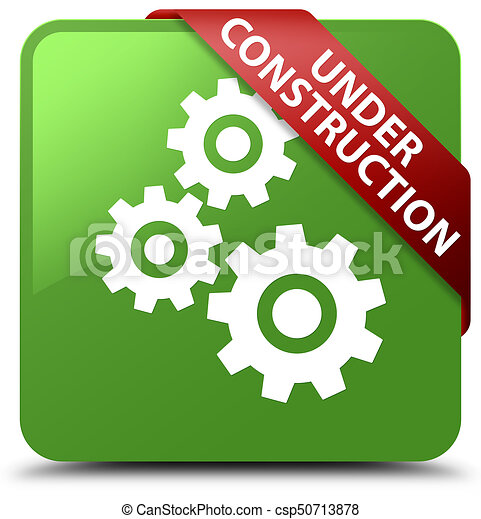 Under construction (gears icon) soft green square button red ribbon in corner - csp50713878