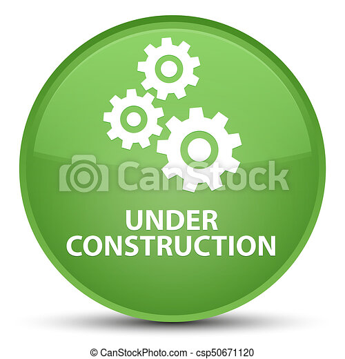 Under construction (gears icon) special soft green round button - csp50671120