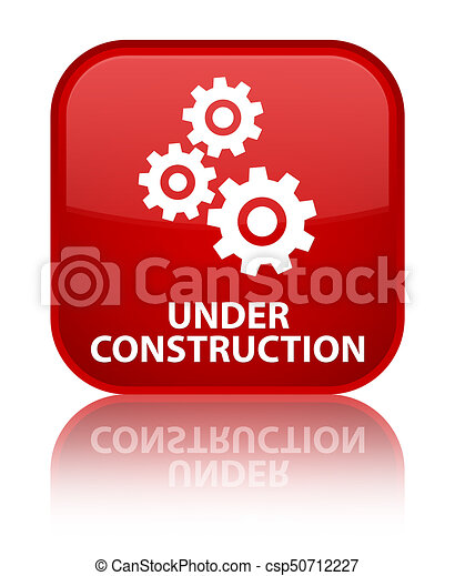 Under construction (gears icon) special red square button - csp50712227