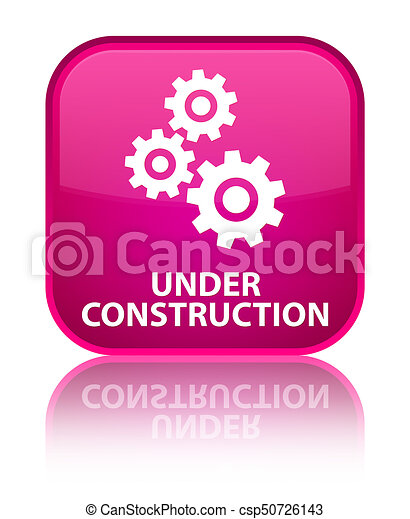 Under construction (gears icon) special pink square button - csp50726143