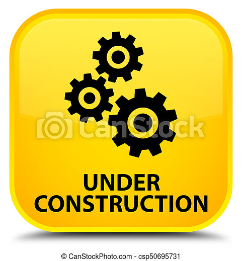 Under construction (gears icon) special yellow square button - csp50695731