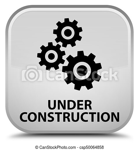 Under construction (gears icon) special white square button - csp50064858