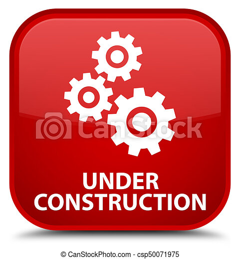Under construction (gears icon) special red square button - csp50071975
