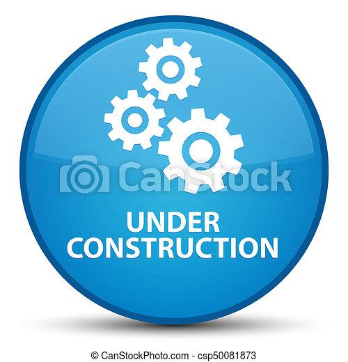 Under construction (gears icon) special cyan blue round button - csp50081873