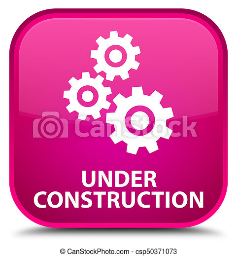 Under construction (gears icon) special pink square button - csp50371073