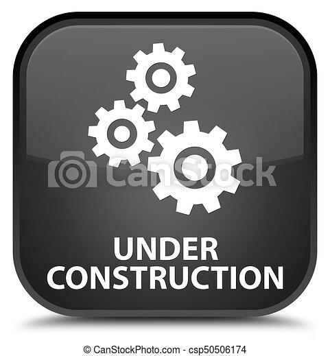 Under construction (gears icon) special black square button - csp50506174