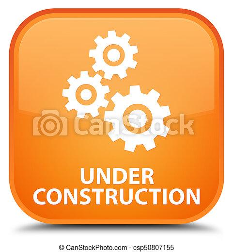 Under construction (gears icon) special orange square button - csp50807155