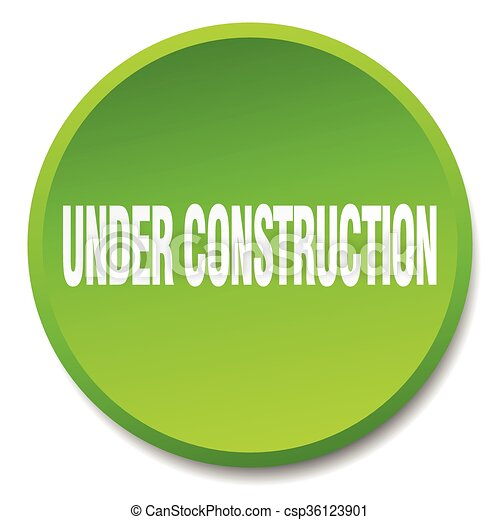 under construction green round flat isolated push button - csp36123901