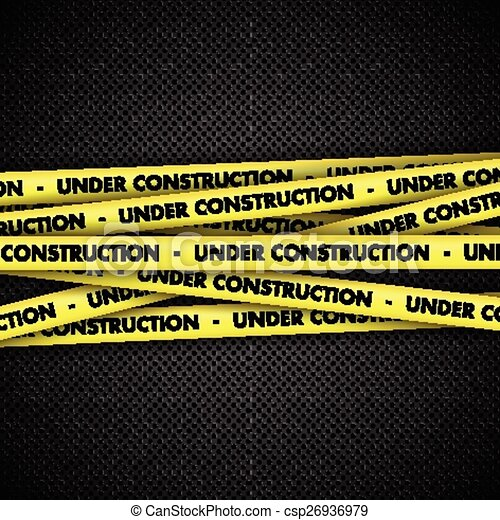 Under construction on tape on metal background - csp26936979