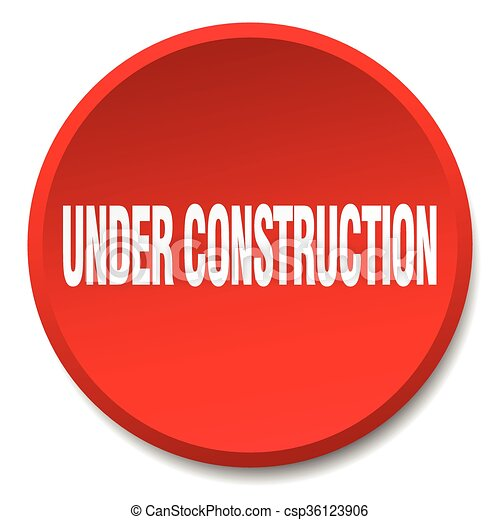 under construction red round flat isolated push button - csp36123906