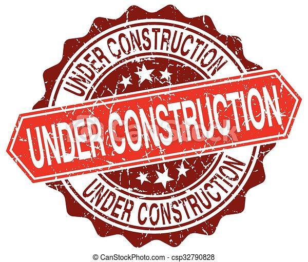 under construction red round grunge stamp on white - csp32790828