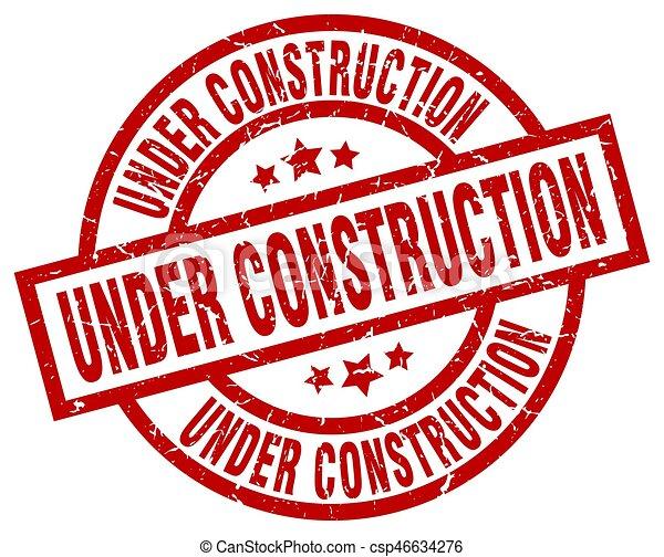 under construction round red grunge stamp - csp46634276