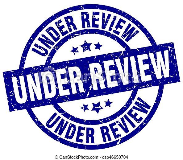 under review blue round grunge stamp - csp46650704