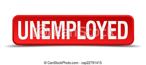 Unemployed red 3d square button isolated on white - csp22791415