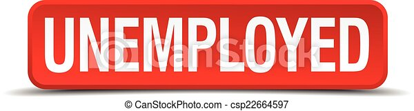 Unemployed red 3d square button isolated on white - csp22664597