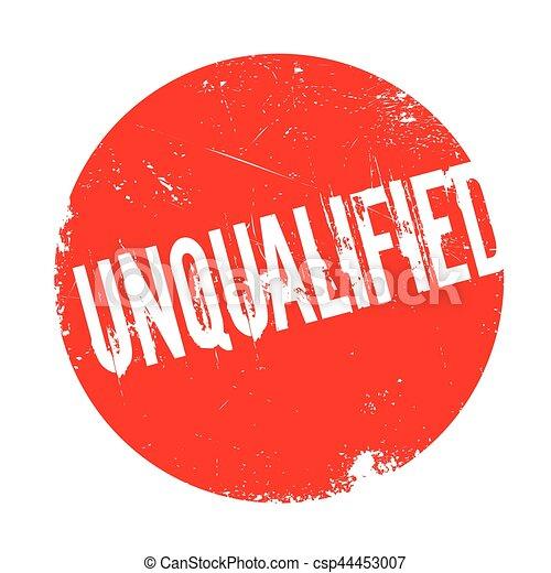 Unqualified rubber stamp - csp44453007