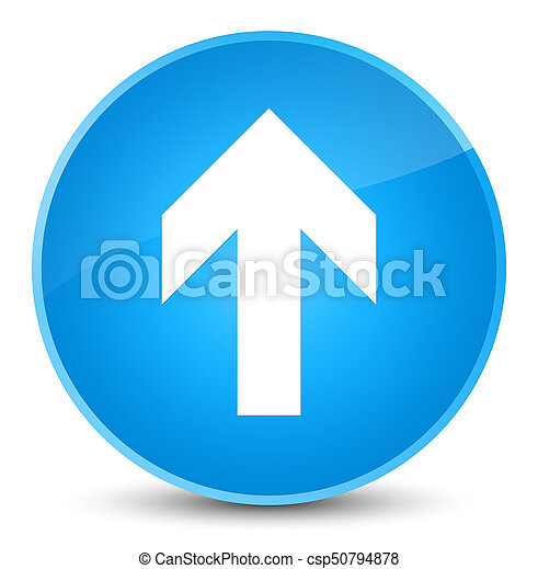 Upload arrow icon elegant cyan blue round button - csp50794878