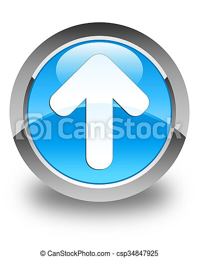 Upload arrow icon glossy cyan blue round button - csp34847925