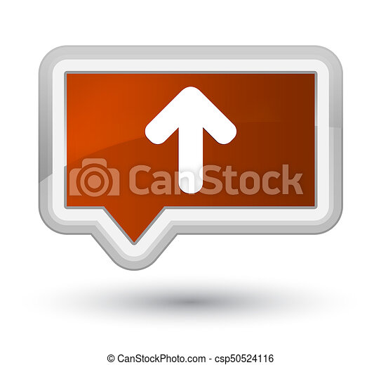 Upload arrow icon prime brown banner button - csp50524116