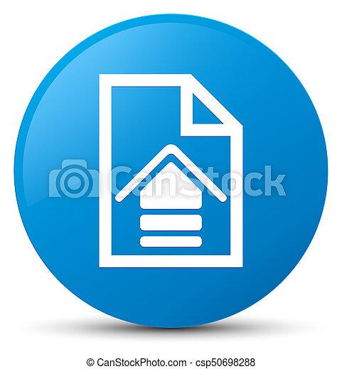 Upload document icon cyan blue round button - csp50698288