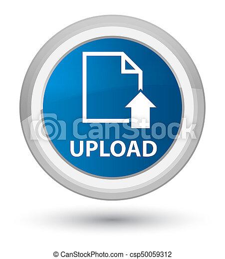 Upload (document icon) prime blue round button - csp50059312