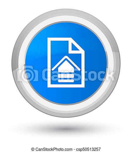 Upload document icon prime cyan blue round button - csp50513257