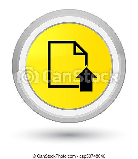 Upload document icon prime yellow round button - csp50748040