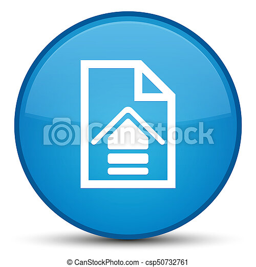 Upload document icon special cyan blue round button - csp50732761